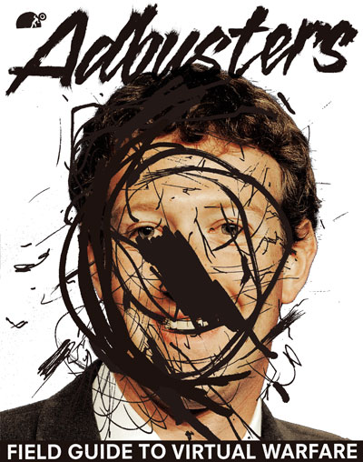 Adbusters #118: Manifesto for World Revolution – Field Guide to Virtual Warfare