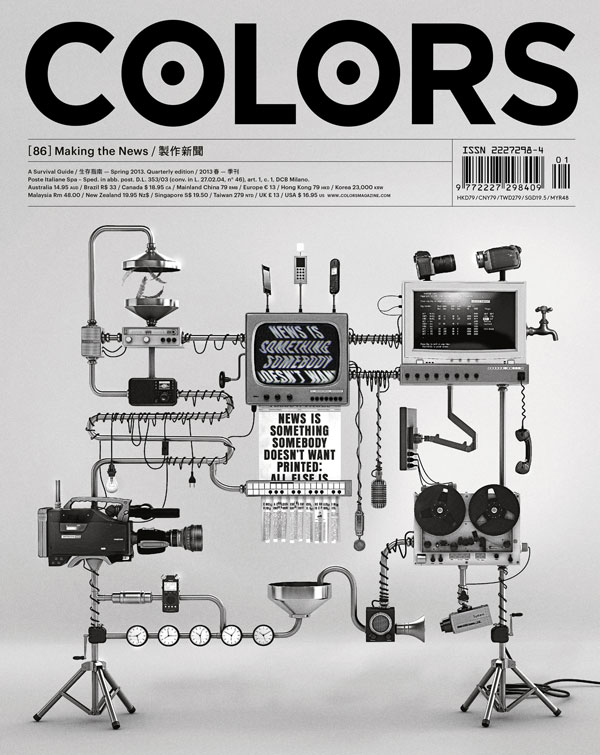 COLORS 86: Making the News – News is something somebody doesn't want printed. All else is advertising.