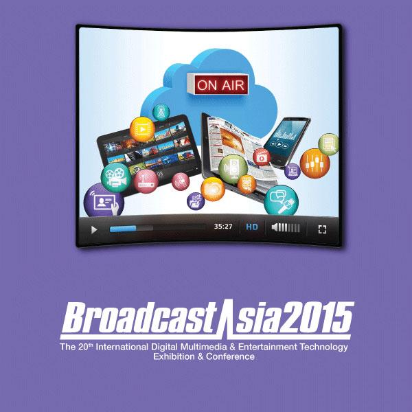 BroadcastAsia 2015 – 新加坡