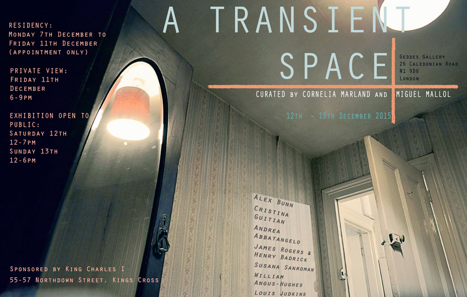 A Transient Space — Residency & Exhibition – London, UK