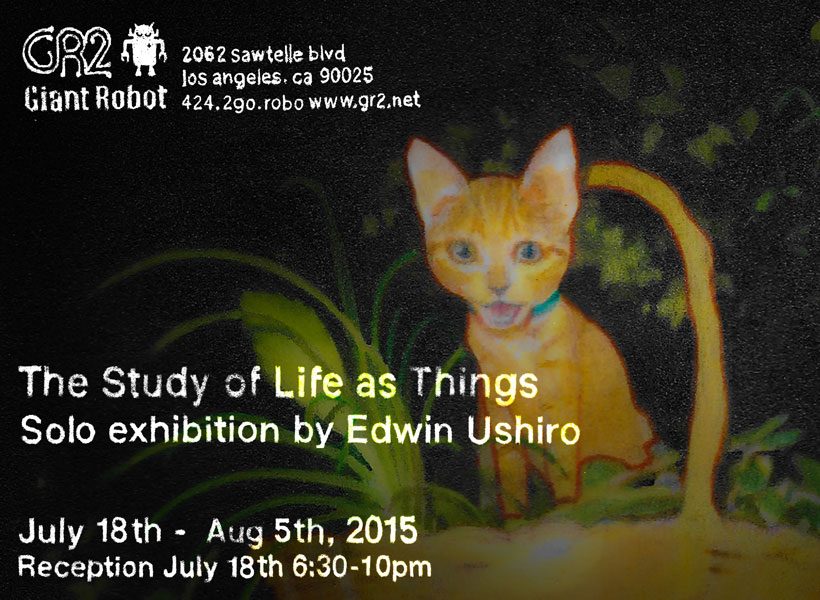 Giant Robot presents 'The Study of Life as Things' by Edwin Ushiro – Los Angeles, USA
