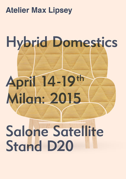 "Atelier Max Lipsey presents ""Hybrid Domestics"" at Milan Design Week – Milan, Italy"