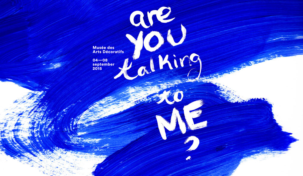 Meet My Project – 'Are You Talking to Me?' – Paris, France