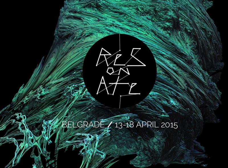 Resonate Festival 2015: Belgrade – Belgrade, Serbia