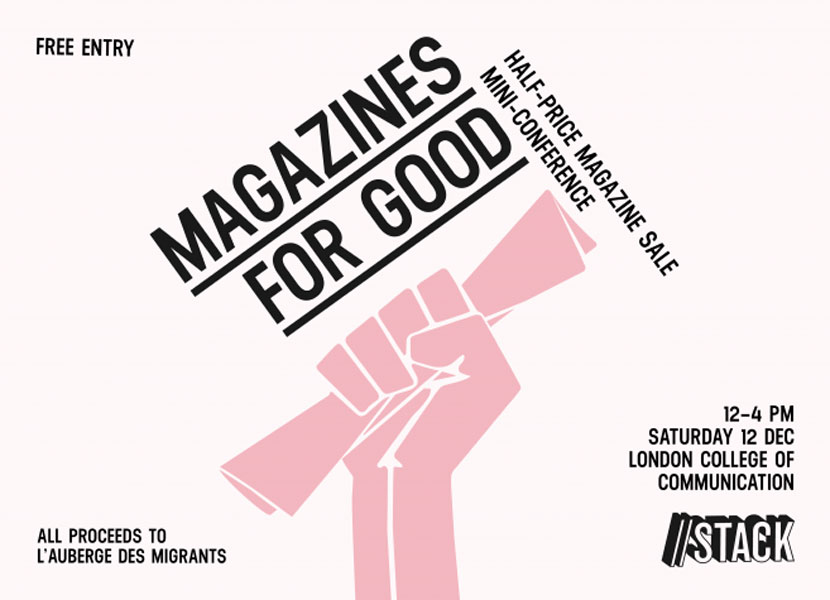 Stack presents 'Magazines for Good' – London, UK