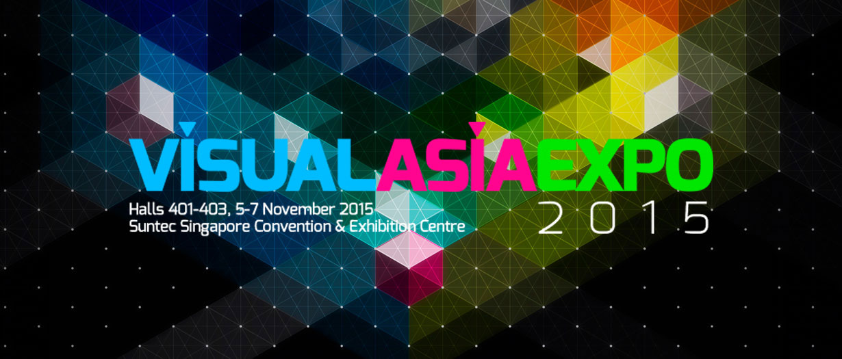 Visual Asia Expo 2015 – Singapore