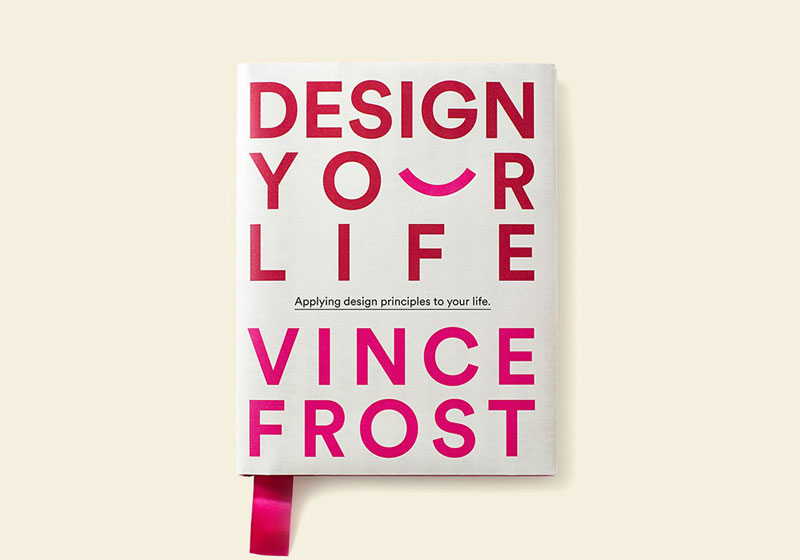 'Design Your Life' by Vince Frost