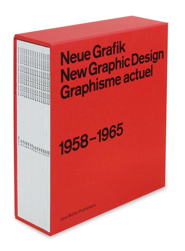 Neue Grafik/New Graphic Design/Graphisme actuel 1958-1965