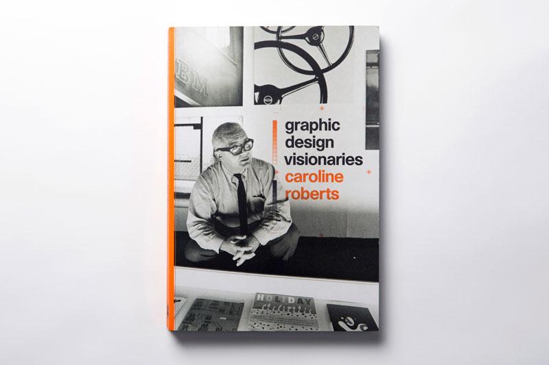 Graphic Design Visionaries – Caroline Roberts – 倫敦,英國