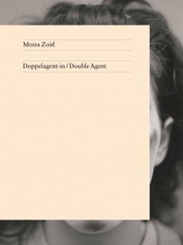 Moira Zoitl – Doppelagent-in (Double Agent)