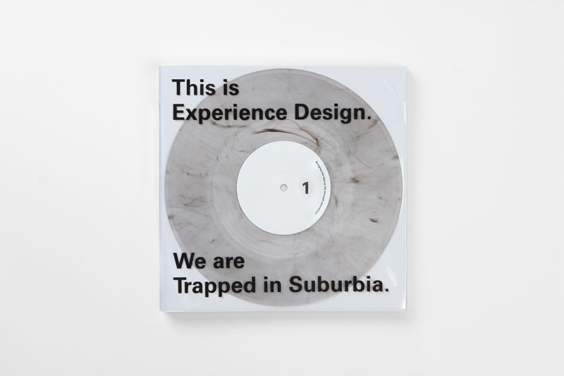 This is Experience Design. We are Trapped in Suburbia. – The Hague, Netherlands