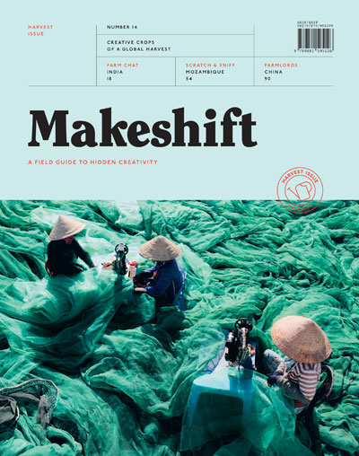 Makeshift #14: Harvest Issue – Creative Crops of a global harvest