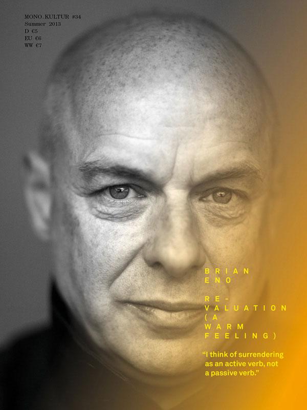MONO.KULTUR #34 – Brian Eno: Revaluation
