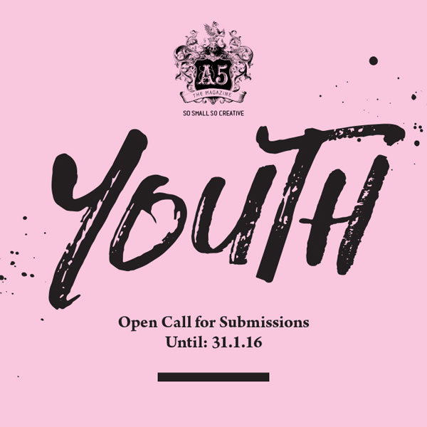 A5 Magazine Call for Submissions – Youth Issue – Tel Aviv, Israel