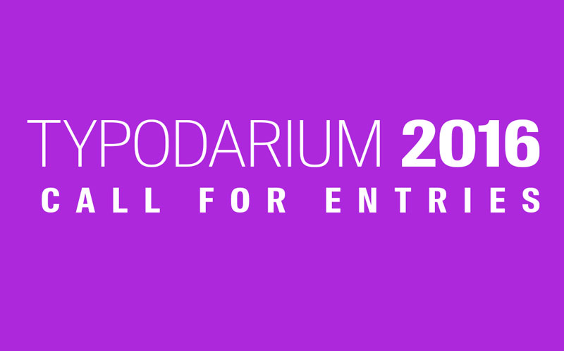 TYPODARIUM 2016 – Call for Entries