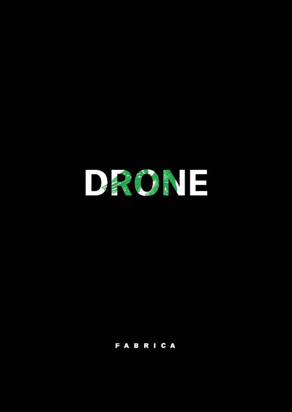 DRONE: Speculative fictions in the Age of the Drone by Fabrica