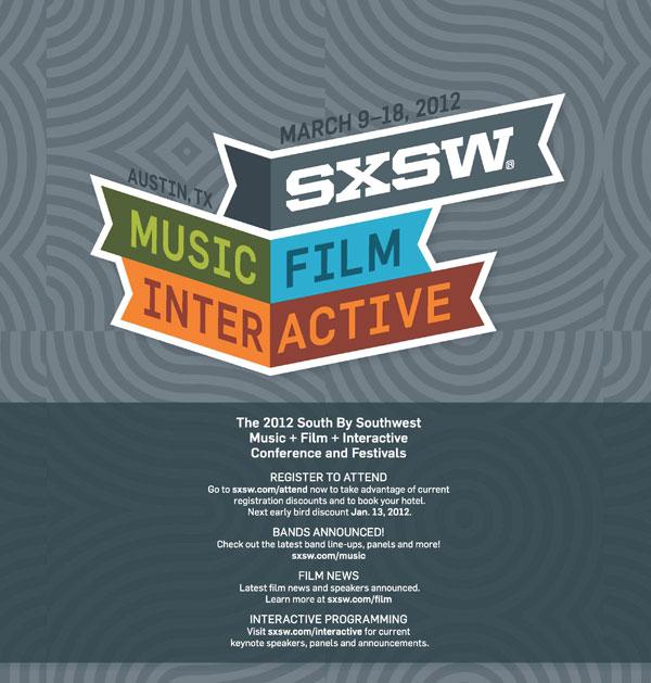 SXSW 2012 – Austin, USA