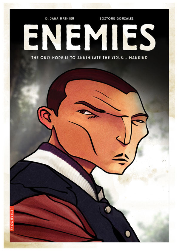 ENEMIES by D. Jaba Mathieu & Sozyone Gonzalez