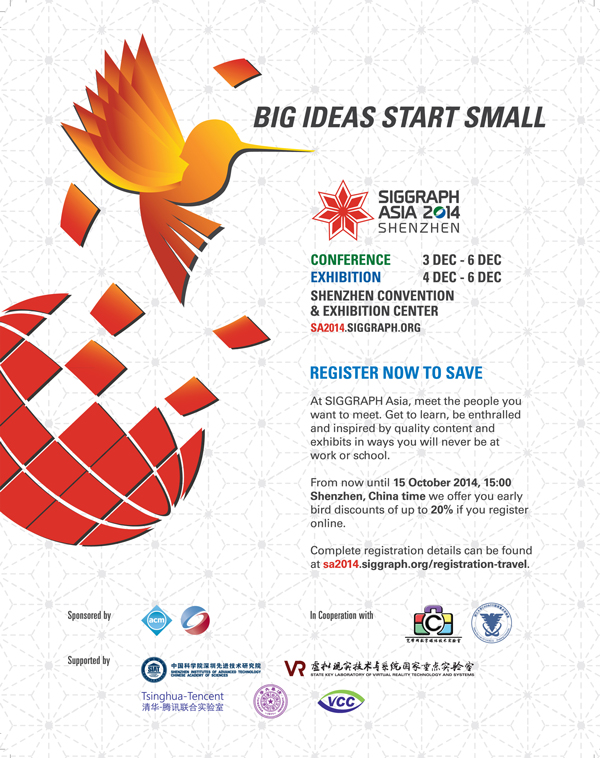 Register SIGGRAPH Asia 2014 now to enjoy the Early bird discount!