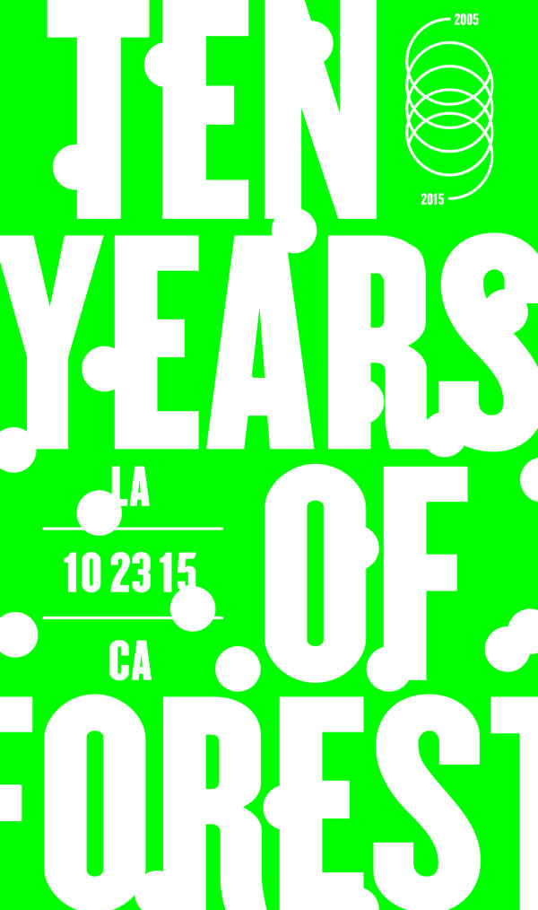 Ten Years of Forest 2005-2015 – Los Angeles, USA