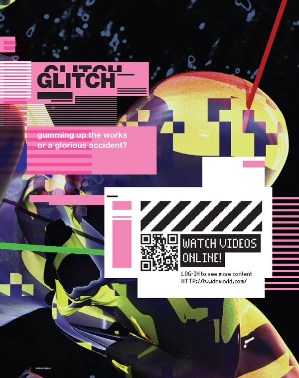 IdN TV v22n1: Glitch – Gumming up the works or a glorious accident?