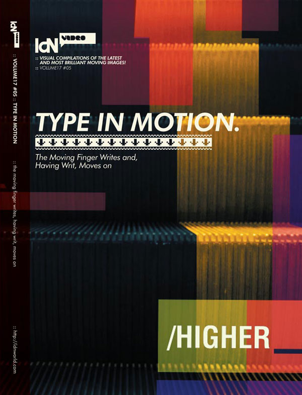 IdN Video v17n5: Type in Motion – The moving finger writes and, having writ, moves on.